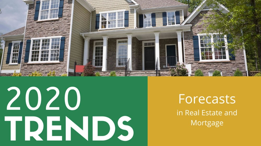 2020 Trends in Mortgage and Real Estate